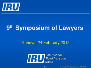9 th  Symposium of Lawyers