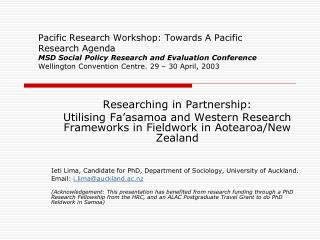 Researching in Partnership: Utilising Fa'asamoa and Western Research Frameworks in Fieldwork in Aotearoa/New Zealand