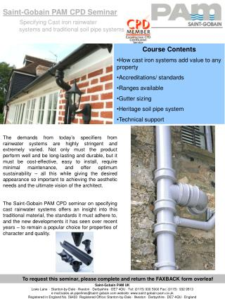 Saint-Gobain PAM CPD Seminar Specifying Cast iron rainwater            systems and traditional soil pipe systems