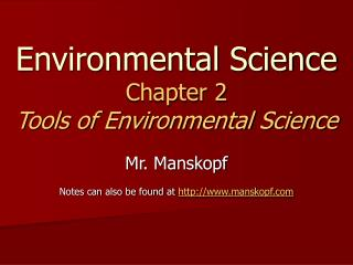 Environmental Science Chapter 2 Tools of Environmental Science