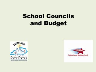 School Councils  and Budget