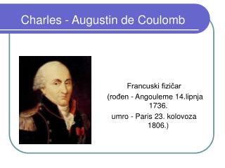 Charles - Augustin de Coulomb