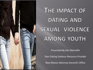 The impact of  dating and sexual  violence among youth
