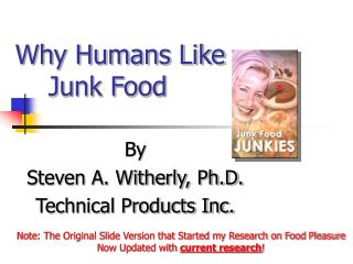 Why Humans Like     Junk Food