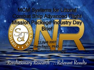 MCM Systems for Littoral Combat Ship Advanced Flight Mission Package Industry Day Brief