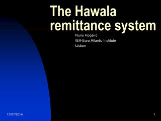 The Hawala remittance system