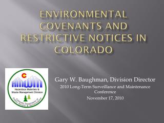 Environmental Covenants and Restrictive Notices in Colorado