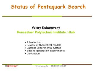 Status of Pentaquark Search