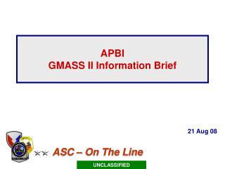 APBI GMASS II Information Brief