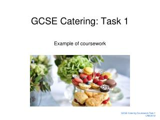 GCSE Catering: Task 1