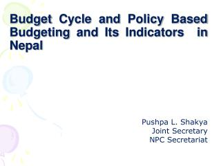 Budget Cycle and Policy Based  Budgeting and Its Indicators  in Nepal