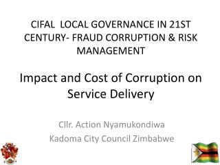 Impact and Cost of Corruption on Service Delivery