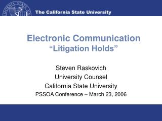 "Electronic Communication "" Litigation Holds"""