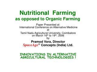 Nutritional  Farming as opposed to Organic Farming