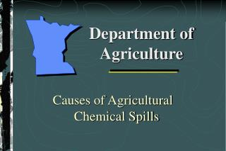 Causes of Agricultural Chemical Spills