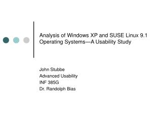 Analysis of Windows XP and SUSE Linux 9.1 Operating Systems—A Usability Study