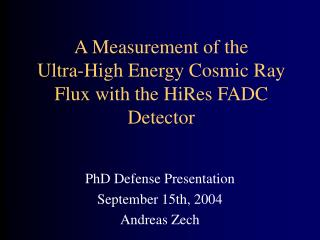 A Measurement of the          Ultra-High Energy Cosmic Ray Flux with the HiRes FADC Detector
