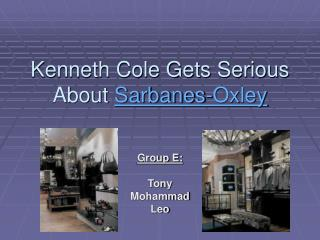 Kenneth Cole Gets Serious About  Sarbanes-Oxley