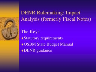 DENR Rulemaking: Impact Analysis (formerly Fiscal Notes)