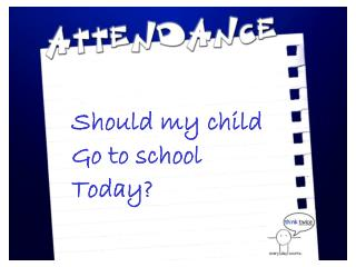 Should my child Go to school Today?
