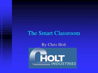 The Smart Classroom