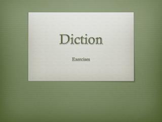Diction