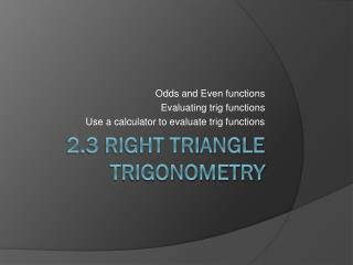 2.3 Right Triangle Trigonometry
