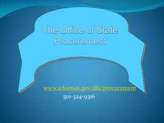 www.arkansas.gov/dfa/procurement 501-324-9316