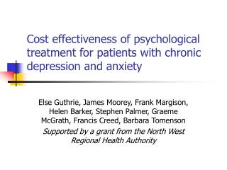 Cost effectiveness of psychological treatment for patients with chronic depression and anxiety