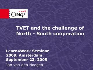 TVET and the challenge of North - South cooperation
