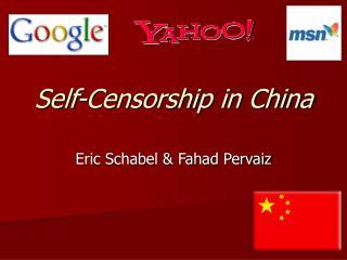 Self-Censorship in China