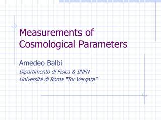 Measurements of Cosmological Parameters