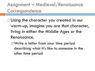 Assignment – Medieval/Renaissance Correspondence