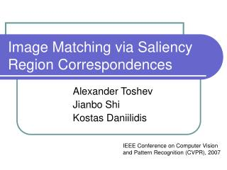 Image Matching via Saliency Region Correspondences