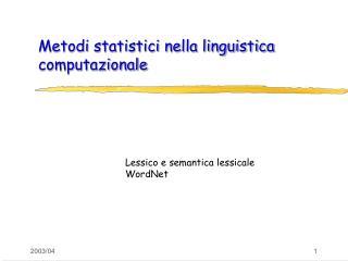 Metodi statistici nella linguistica computazionale