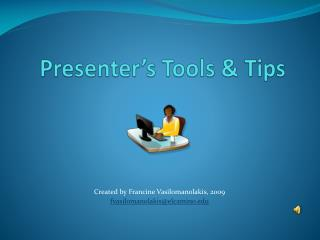 Presenter's Tools & Tips