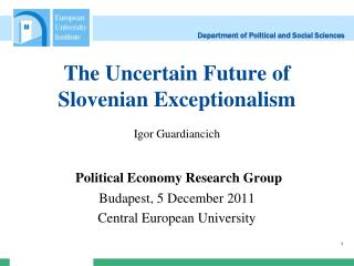 The Uncertain Future of Slovenian  Exceptionalism