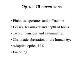 Optics Observations