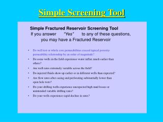 Simple Fractured Reservoir Screening Tool