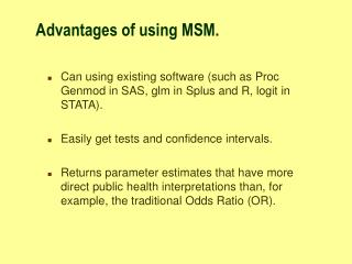 Advantages of using MSM.