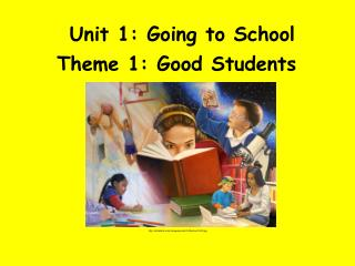 Unit 1: Going to School