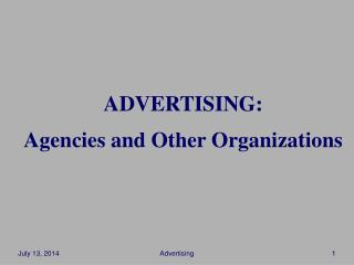 ADVERTISING: Agencies and Other Organizations