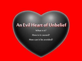 An Evil Heart of Unbelief