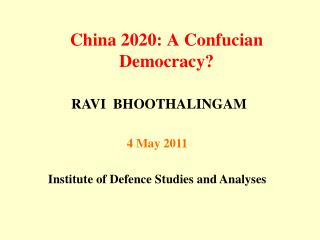China 2020: A Confucian Democracy?