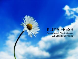 KLIMA FRESH Cleaning and Disinfection of  Air Condition Systems