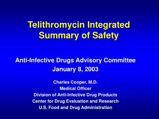 Telithromycin Integrated Summary of Safety