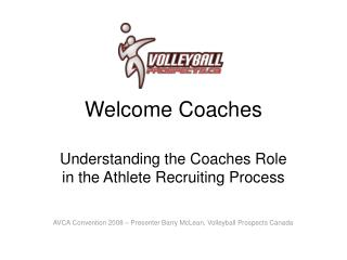 Welcome Coaches