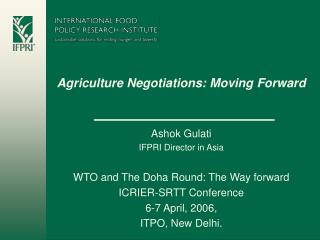 Agriculture Negotiations: Moving Forward