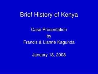 Brief History of Kenya