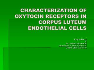 Characterization of  Oxytocin  Receptors in Corpus  Luteum  Endothelial Cells